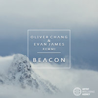 Beacon - Single — Oliver Chang, Evan James feat. REMMI