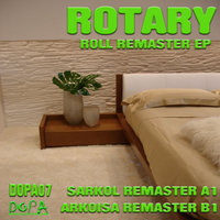 Roll Remaster Ep — Rotary