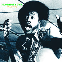 Florida Funk: Funk 45s from the Alligator State — сборник