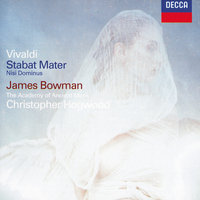 Vivaldi: Stabat Mater; Concerto in G minor; Nisi Dominus — James Bowman, The Academy of Ancient Music, Christopher Hogwood
