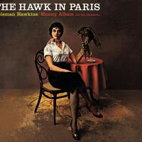 The Hawk In Paris — Coleman Hawkins