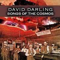 Songs of the Cosmos — David Darling