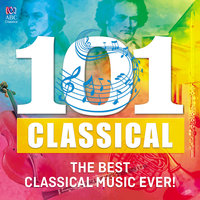 101 Classical: The Best Classical Music Ever! — сборник