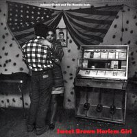 Sweet Brown Harlem Girl — Johnnie Clutch and the Rumble Seats