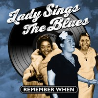 Lady Sings the Blues - Remember When — сборник