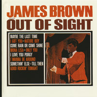 Out Of Sight — James Brown