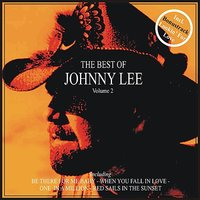 The Best of Johnny Lee, Vol. 2 — Johnny Lee