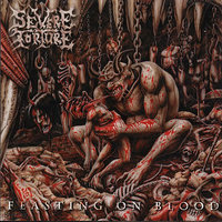 Feasting On Blood — Severe Torture