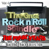 The Great Rock and Roll Spindle - The Punk Years, Backing Track Collection, Vol. 4 — The Backing Track Collective