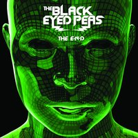 THE E.N.D. (THE ENERGY NEVER DIES) — The Black Eyed Peas