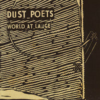 World At Large — Dust Poets