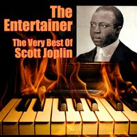 The Entertainer - The Very Best Of Scott Joplin — Scott Joplin