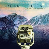 Another World — Peak Fifteen