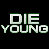 Die Young - Single — Ràdio Hits