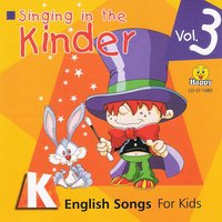 Singing in the Kinder: English Songs for Kids, Vol. 3 — WAKE UP!
