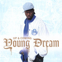 Up & Coming — Young Dream