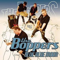 Blue Blue Moon — The Boppers