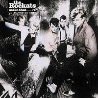 Make That Move — The Rockats