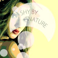 Shy By Nature — сборник