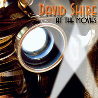David Shire at the Movies — David Shire, Maureen McGovern, Carol Neblett, Tommy Tedesco, Pamela Goldsmith, Malcolm McNab