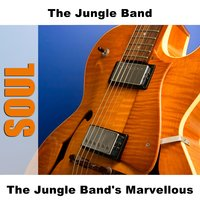 The Jungle Band's Marvellous — The Jungle Band