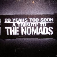20 Years Too Soon - A Tribute To The Nomads — сборник