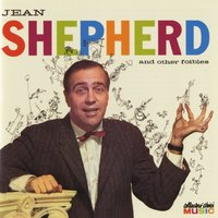 Jean Shepherd & Other Foibles — Jean Shepherd