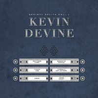 Devinyl Splits Vol. I:  Kevin Devine & Friends — сборник
