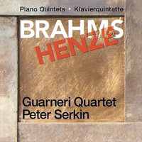Brahms & Henze: Piano Quintets — Peter Serkin, Guarneri Quartet