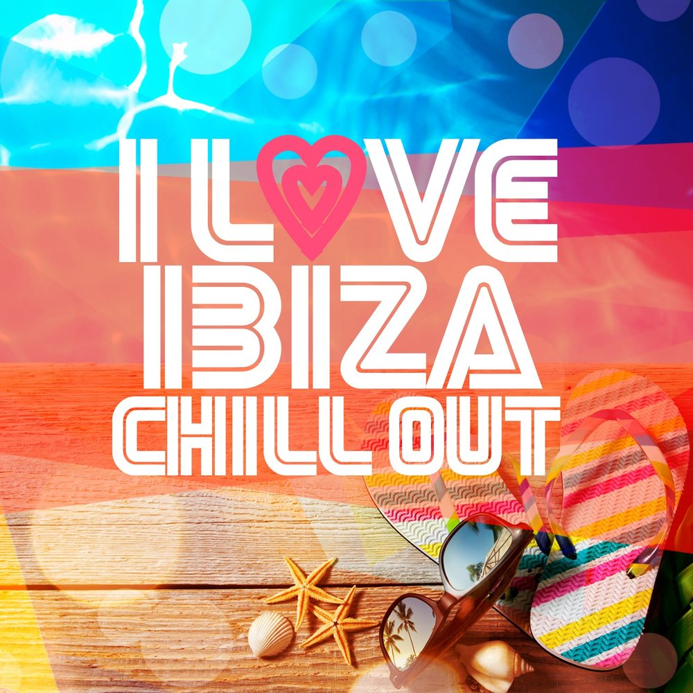 I love ibiza chill out caf ibiza chillout lounge bossa for Lounge house music