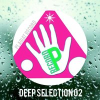 Deep Selection 02 — Oziriz