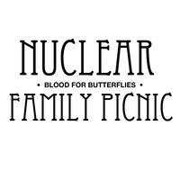 Nuclear Family Picnic EP — Blood For Butterflies