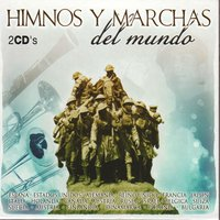National Anthems & World Marches (Himnos y Marchas del Mundo) — National Anthems & World Marches