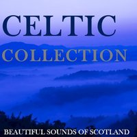 Celtic Collection: Beautiful Sounds of Scotland — сборник