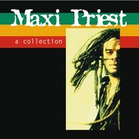 Maxi Priest - A Collection — Maxi Priest