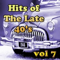 Hits of The Late 40's Vol 7 — сборник