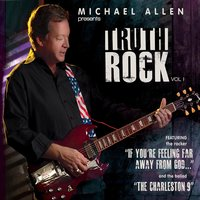 Truth Rock, Vol. 1 — Michael Allen