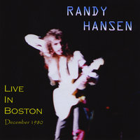 Live In Boston December 1980 — Randy Hansen