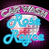 Car Wash — Rose Royce