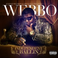 Independent Ballin — Webbo
