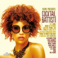 Papik presents: Cocktail Battisti — Papik