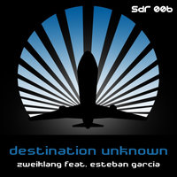 Destination Unknown — Zweiklang, Esteban Garcia