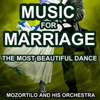 Music for Marriage — Mozortilo and His Orchestra