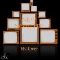 Fly Over — New Nobility