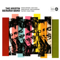The Kristin Berardi Band — Mike Nock, Kristin Berardi, David Theak, Tim Firth, James Muller, The Kristin Berardi Band