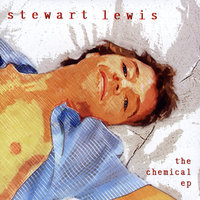 The Chemical - EP — Stewart Lewis