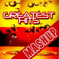 Greatest Hits Mashup Album — сборник