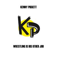 Wrestling Is His Other Job — Kenny Pickett