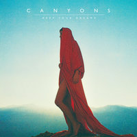 Keep Your Dreams — Canyons