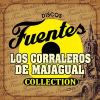 Discos Fuentes Collection — Los Corraleros de Majagual